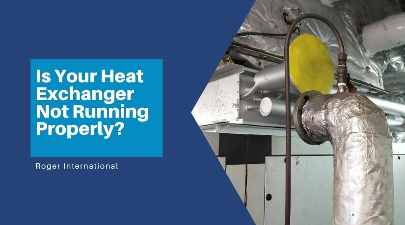 is-yr-heat-exchanger-not-running-well