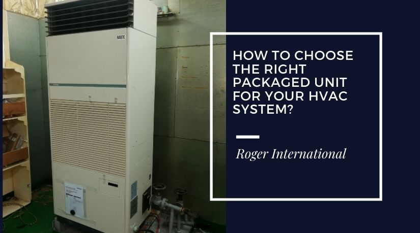 how-to-choose-the-right-packaged-unit-for-your-hvac-system
